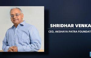Shridhar Venkat, CEO, Akshaya Patra