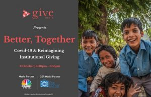 GiveIndia conference 'Better, Together - Covid-19 & Reimagining Institutional Giving'